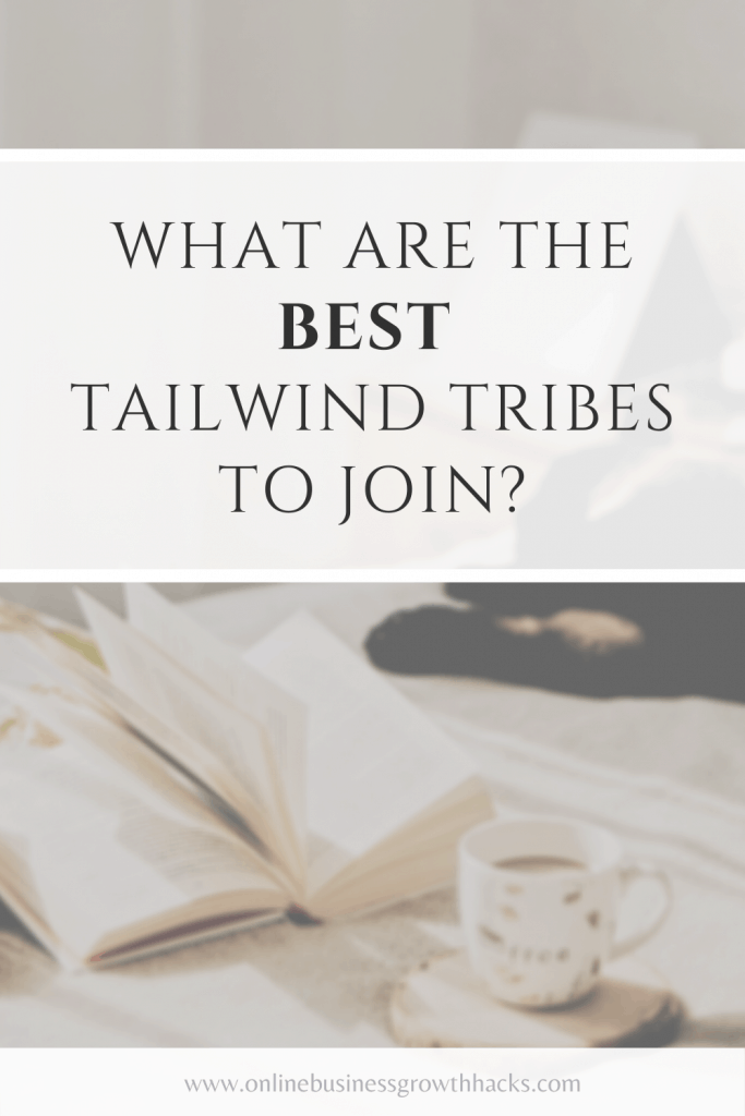 What are the best Tailwind Tribes to join?