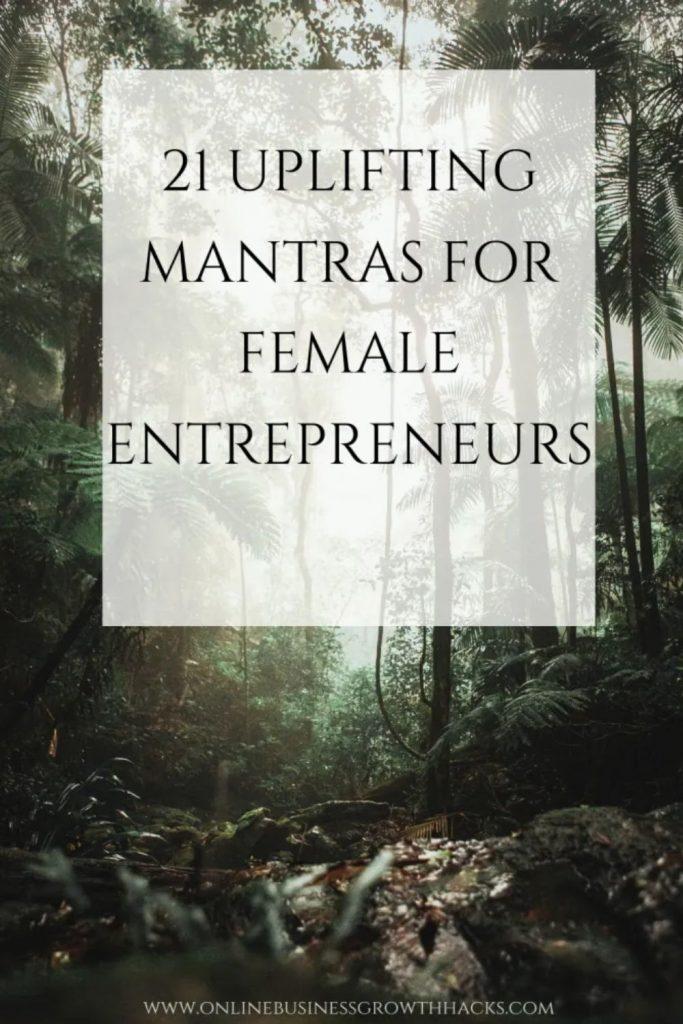 21 uplifting mantras for female entrepreneurs