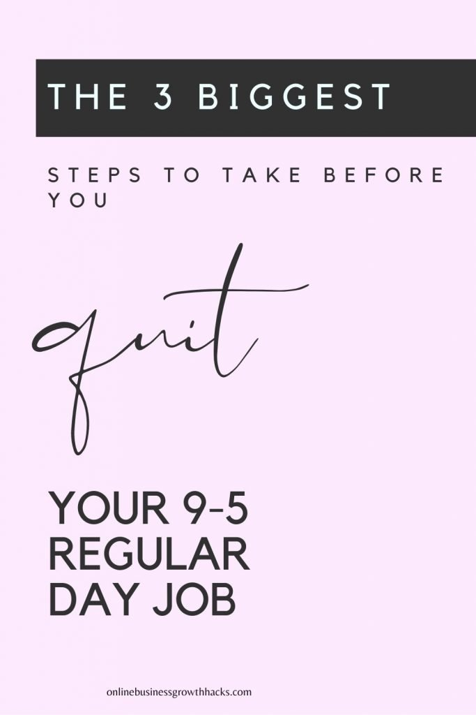 3 biggest steps to take before you quit your day job