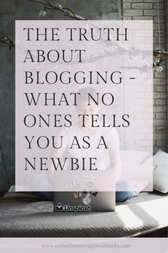 The truth about blogging - what no one tells you as a newbie
