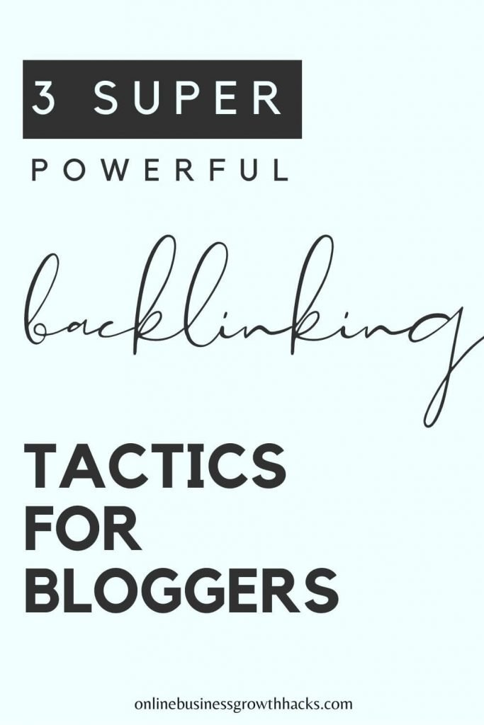 powerful backlinking tactics for bloggers